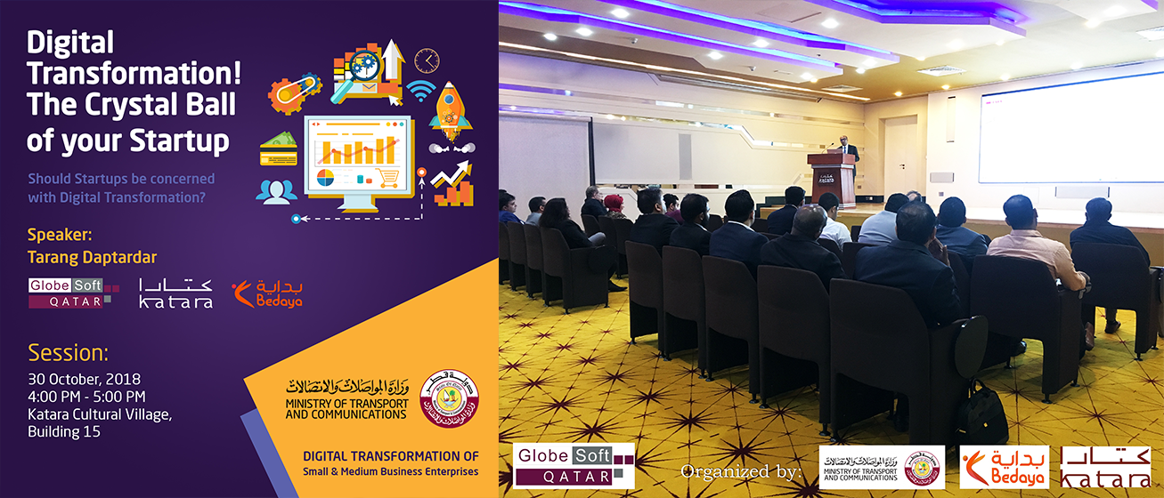 Digital Transformation Session of GlobeSoft Qatar organized by Bedaya, Katara and MOTC